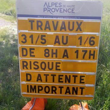 Attention travaux…..D 16 route de Forcalquier